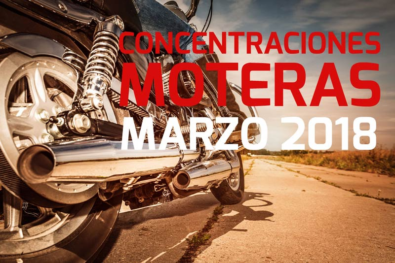 Concentraciones moteras | Marzo 2018